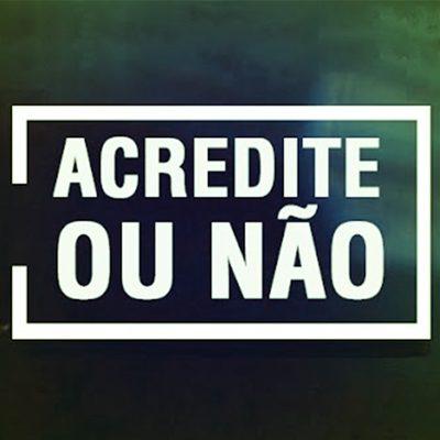 criadoresid_acredite-ou-nao_canal